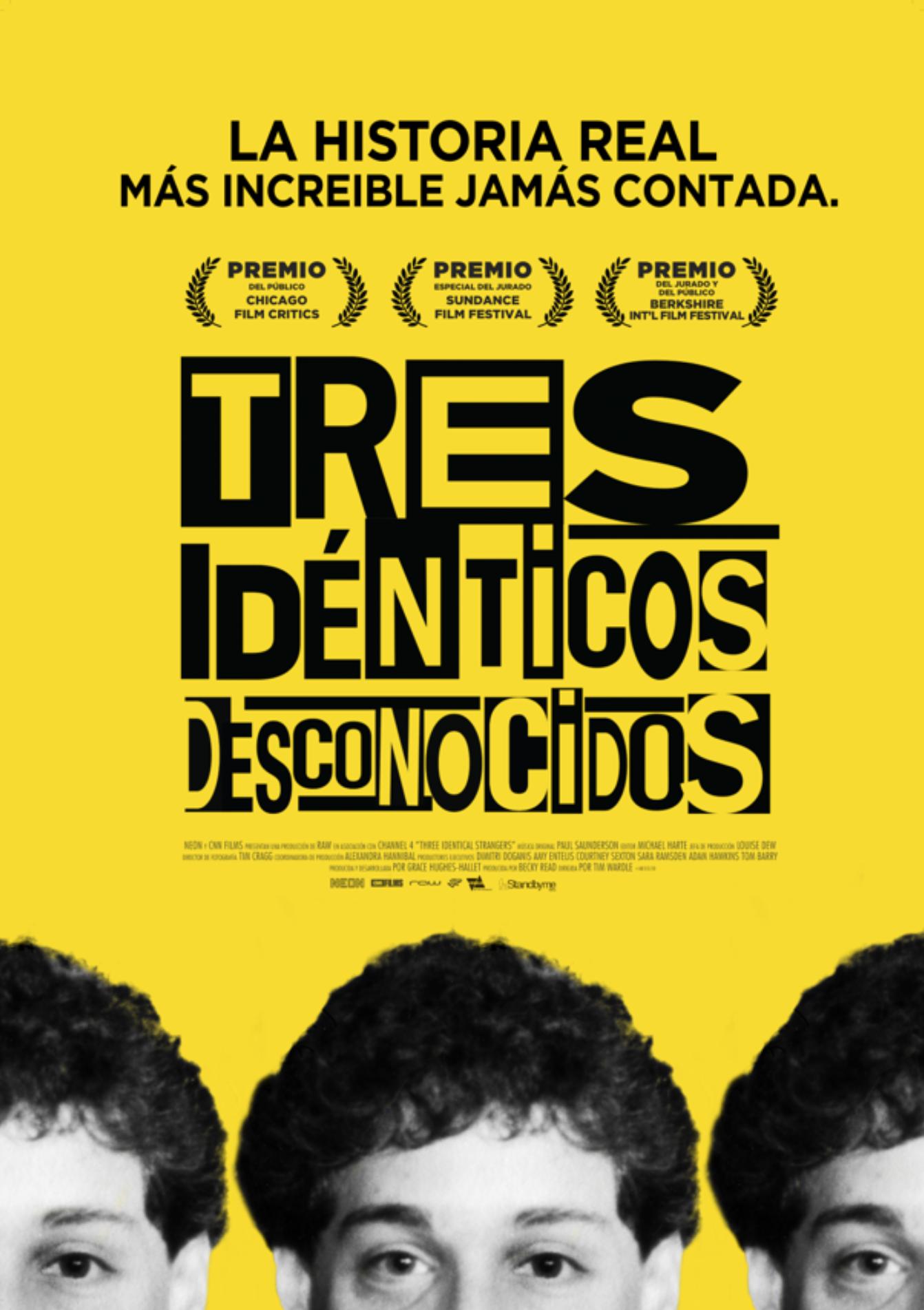 Tres Idénticos Desconocidos, 8 De Febrero En Cines