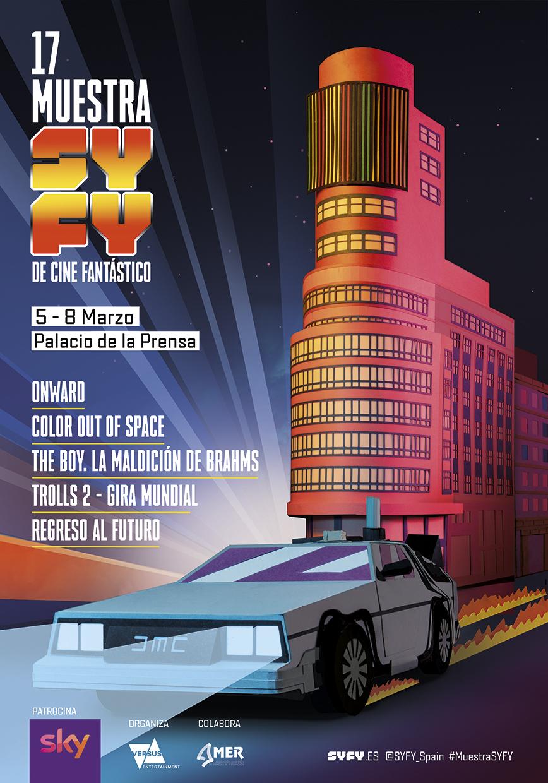 Calentando Motores Para La 17 Muestra SYFY De Cine Fantástico